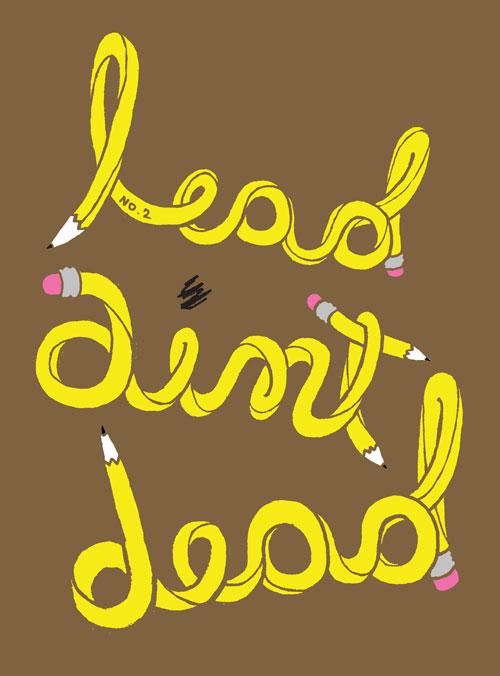 LeadAintDead
